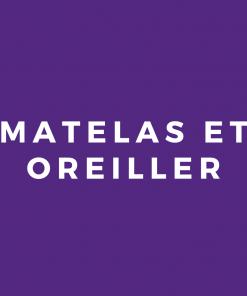 Matelas et Oreiller